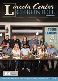 round table stockton pacific lincoln center chronicle september 2017 by lincoln center issuu