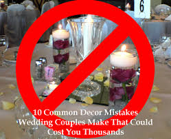 ten common wedding decor mistakes that will cost you thousands