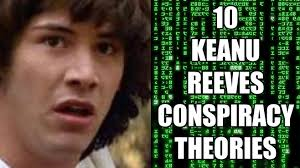 Keanu Reeve Meme - 10 keanu reeves conspiracy theories
