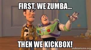 Make A Meme Poster - first we zumba then we kickbox jackie s zumba poster make a