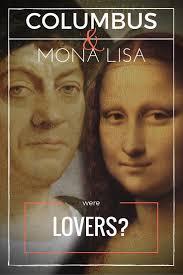 were mona lisa and columbus lovers kiskeya life