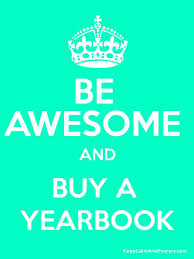 buy a yearbook be awesome and buy a yearbook keep calm and posters generator