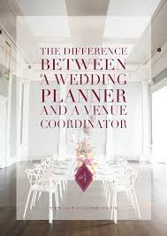 Wedding Coordinator Difference Between A Wedding Planner And A Venue Coordinator