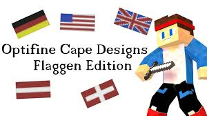 Flag Cape Optifine Cape Designs Flaggen Edition Gamingmitpablo Youtube