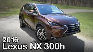 lexus nx hybrid us news 2016 lexus nx 300h review curbed with craig cole youtube