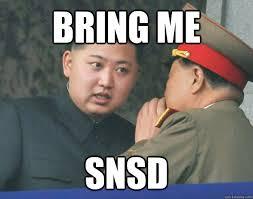Snsd Funny Memes - bring me snsd hungry kim jong un quickmeme