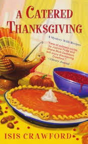 a catered thanksgiving mystery with recipes series 7 by