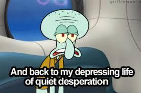 Squidward Future Meme - nice squidward future meme famous quotes squidward quotesgram squidward future meme gif