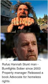 rufus hannah stunt man bumfights sober since 2003 property