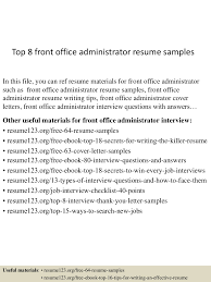 office administrator resume examples top8frontofficeadministratorresumesamples 150512215430 lva1 app6892 thumbnail 4 jpg cb 1431467726