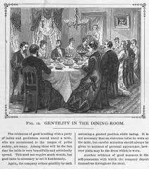 Dining Room Etiquette Good Dining Room Etiquette 19th Century Teaching With Themes
