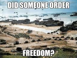 War Meme - funny war meme did someone order freedom image