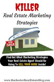 what real estate marketing strategies should my agent be using