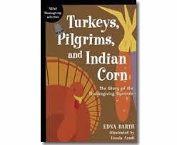 thanksgiving books turkeys pilgrims and indian corn the