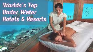 world u0027s top underwater hotels world u0027s best under water resorts