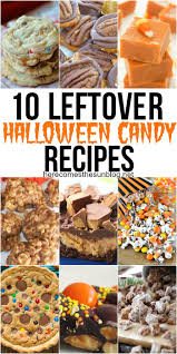 10 leftover halloween candy recipes here comes the sun