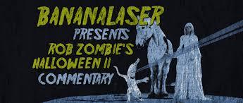 Rob Zombie Halloween 2 Cast by Bananalaser U0027s Rob Zombie U0027s Halloween 2 Director U0027s Cut