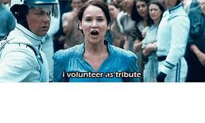 I Volunteer Meme - i volunteer as tribute volunteer as tribute meme on me me