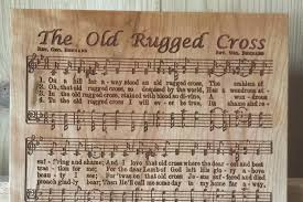 That Old Rugged Cross Old Rugged Cross Laser Engraved Hymn Beautiful Gift For Your