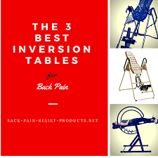 inversion table for neck pain the 3 best inversion tables for back pain relief 2018 reviews