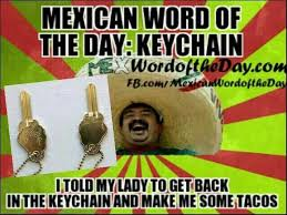 Spanish Word Of The Day Meme - 155 best mexican word of the day images on pinterest funny images