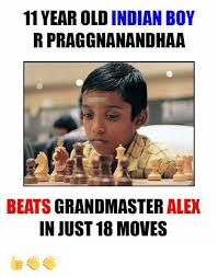 Indian Memes - 11 year old indian boy r praggnanandhaa beats grandmaster alex in