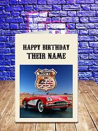corvette birthday novelty personalised route 66 corvette birthday greeting card