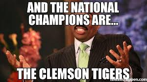 Clemson Memes - and the national chions are the clemson tigers meme steve