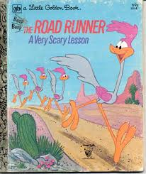 the road runner beep beep the road runner a very scary lesson little golden book hb