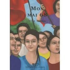 Mon Mai 68 de Aline Méchin - Achat vente neuf occasion - PriceMinister - aline-mechin-mon-mai-68-livre-894524799_ML