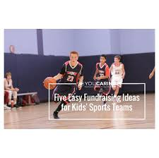 five easy fundraising ideas for sports teams compassionate
