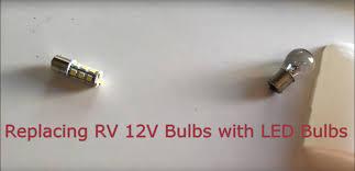 12 Volt Led Bulbs Rv Lights by Replacing Rv 12v Bulbs With Led Bulbs Youtube