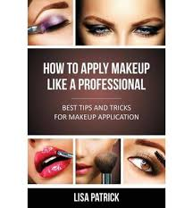 book a makeup artist how to apply makeup like a professional 9781628844610