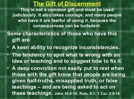 the gift of discernment was given to me by the holy spirit when i