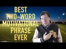 Motivational Business And Keynote Speakers Best Two Word Motivational Phrase Ross Shafer Keynote