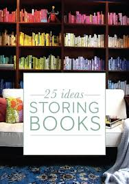 20 Unusual Books Storage Ideas Best 25 Storing Books Ideas On Pinterest Book Storage Small