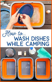 How To Dispose Of Kitchen Knives by How To Wash Dishes While Camping Fresh Off The Grid