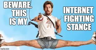 Internet Fight Meme - internet fighting stance imgflip