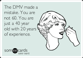 60 years birthday card the dmv made a mistake you are not 60 you are just a 40 year