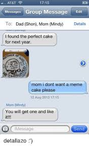 Group Message Meme - 1715 at t messages group message edit to dad shon mom mindy details