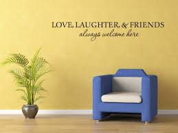 laughter friend are always welcome wall quote