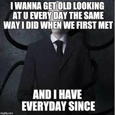 Slender Meme - slenderman memes imgflip