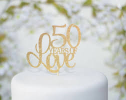 50th wedding anniversary cakes 50th anniversary cake topper etsy