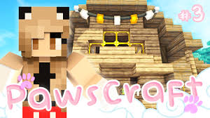 cute little house pawscraft ep 3 youtube