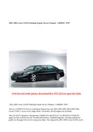lexus service included 2001 2006 lexus ls430 workshop repair service manual 1 000mb pdf