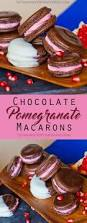 chocolate pomegranate macarons tatyanas everyday food