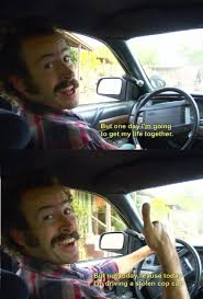 My Name Is Earl Memes - yes my name is earl was way underrated meme guy