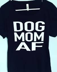dog mom af fur baby gifts for pet owner funny dog mom