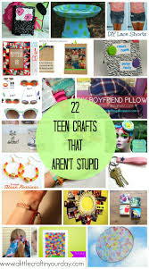 Diy Projects For Teen Girls by Teen Crafts That Aren U0027t Stupid Teen Craft And Clothes