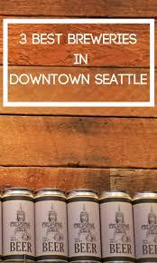 Best 25 Seattle Ideas On Pinterest Seattle Vacation Things To Best 25 Downtown Seattle Ideas On Pinterest Seattle Usa